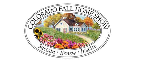 colorado home and garden show 2018 colorado fall home show colorado garden foundation