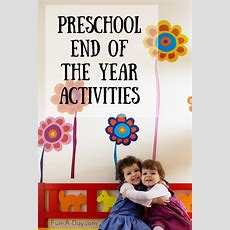 End Of The School Year Activities For Preschool