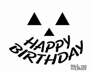 Best Photos of Happy Birthday Stencil Print Out - Free ...