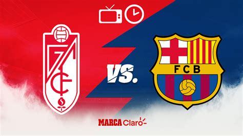 Partidos de hoy: Granada vs Barcelona: Horario y dónde ver ...