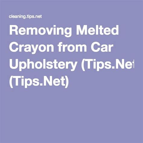 Remove Crayon From Upholstery by 25 Best Ideas About Car Upholstery Cleaner On