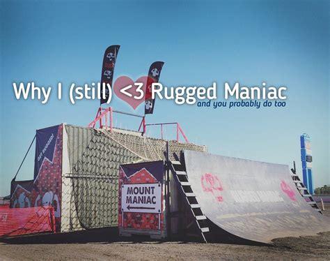 rugged maniac code why i still rugged maniac and you probably do