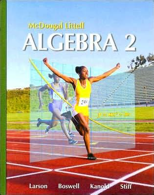 Holt Mcdougal Larson Algebra 2 Students Edition 2007  Edition 1 By Houghton Mifflin Harcourt