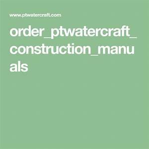 Order Ptwatercraft Construction Manuals
