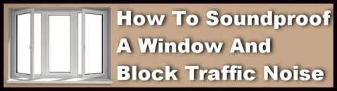 Diy Soundproof Curtains by How To Soundproof A Window And Block Noise
