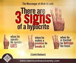 Prophet  Pbuh  Said   U0026quot The Signs Of The Hypocrite Are Three