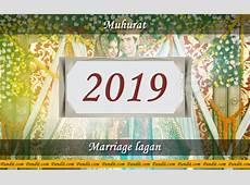 Shubh Muhurat For Marriage Ceremony 2019 Panditcom
