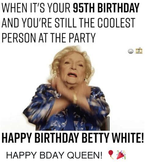 Betty White Meme 25 Best Memes About Betty White Betty White Memes