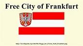 Free City of Frankfurt - YouTube