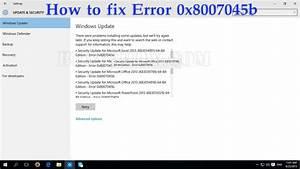 How to fix Error 0x8007045b