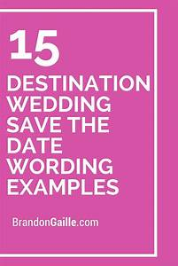 15 destination wedding save the date wording examples With destination wedding save the date ideas