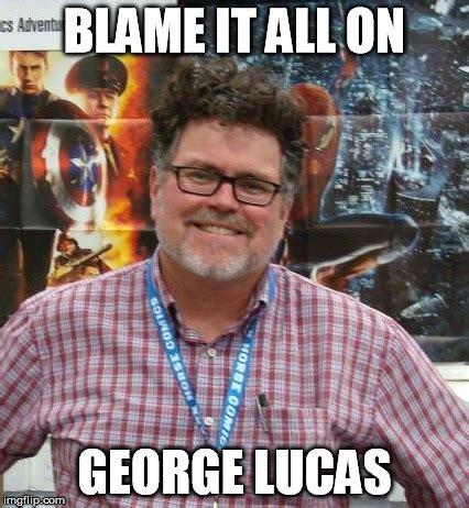 George Lucas Memes - imgflip