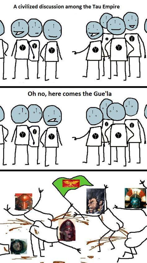 Tau Memes - we need more tau memes in here grimdank