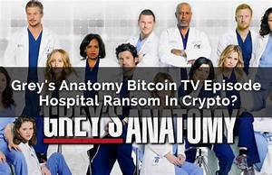 Grey's Anatomy Bitcoin TV Episode Review - Hospital Ransom ...
