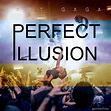 Lady Gaga- Perfect Illusion (Fanmade cover) by RayBarros ...