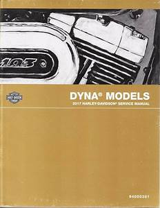 2017 Harley Dyna Fxd Service Repair Workshop Shop Manual