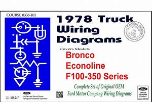 1978 Ford Truck Wiring Diagrams  F100