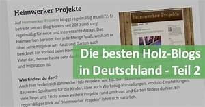 Die Besten Blogs : die besten holz blogs in deutschland teil 2 ~ A.2002-acura-tl-radio.info Haus und Dekorationen
