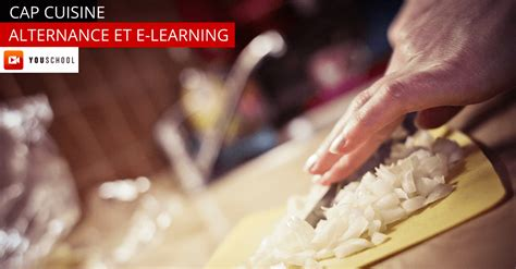 cap cuisine alternance le cap cuisine en alternance ecole en ligne youschool