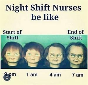 25 Night Shift ... Funny Night Nurse Quotes