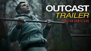 OUTCAST (2017) Trailer. Street Workout movie - YouTube