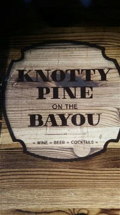 knotty pine on the bayou cold spring restaurant reviews