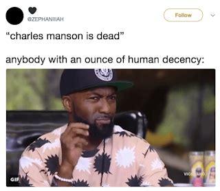 Charles Manson Meme - top 10 charles manson dead memes