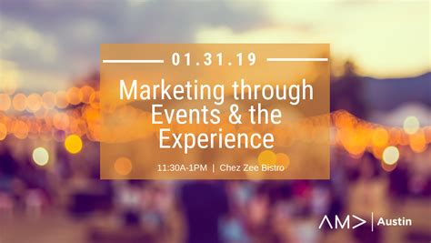 marketing through marketing through events the experience ama
