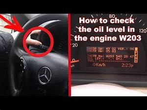 Hidden Function W203  How To Check The Oil Level In The