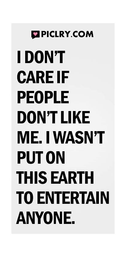 Dont Care Don Quotes Anyone Piclry Quote