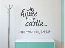 Wandtattoo My home is my castle WANDTATTOODE