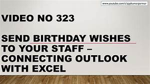Learn Excel - Video 323 - VBA - Send Birthday wishes to ...