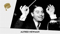Alfred Newman - The Society of Composers and Lyricists