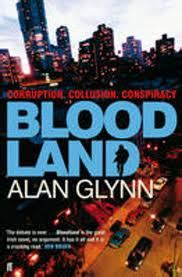 Not New For Long: Bloodland, by Alan Glynn
