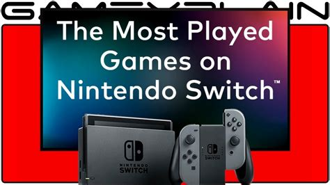 Top 20 Most Played Nintendo Switch Games Youtube