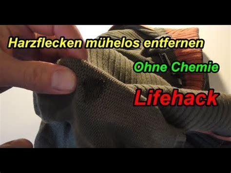 harz stoff entfernen harzflecken aus kleidung entfernen lifehack baumharz harz aus hose stoff