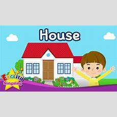 Kids Vocabulary  House  Parts Of The House  Learn English For Kids  English Educational