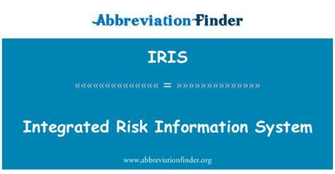 definīciju IRIS: Integrētā riska informācijas sistēma ...