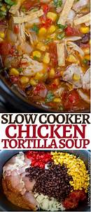 cooker chicken tortilla soup kitchen with my 3 sons