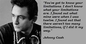 You Have Got To... Funny Johnny Cash Quotes