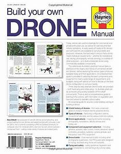 Build Your Own Drone Manual  The Practical Guide To Safely