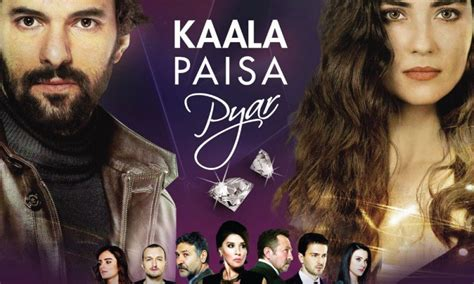 kala paisa pyaar urdu  drama cast timings  schedule