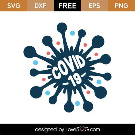 I custom create each image. Free COVID-19 SVG Cut File | Lovesvg.com
