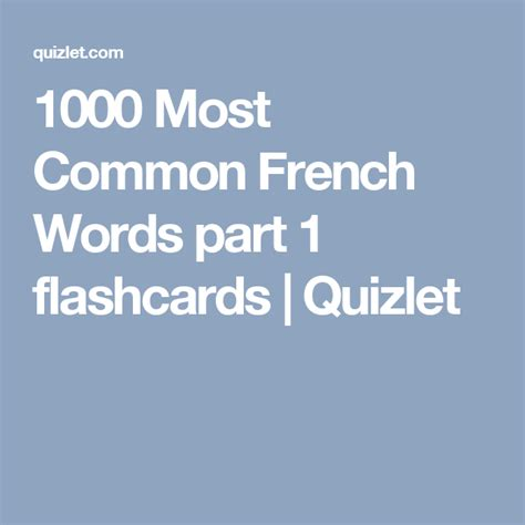 1000 Most Common French Words part 1 flashcards | Common ...