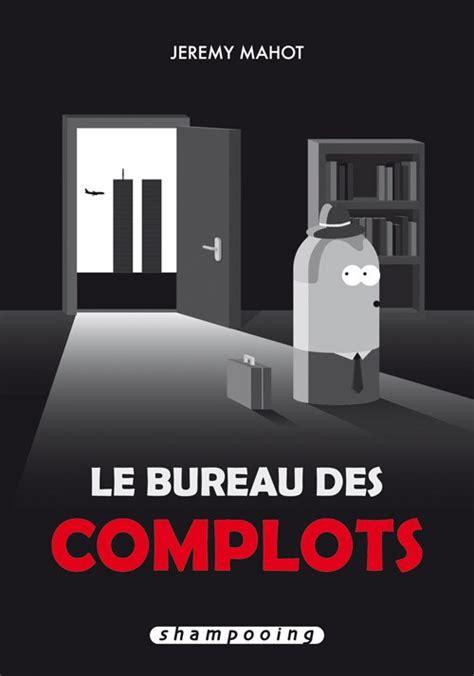 Bureau Des Complots (le) Le Bureau Des Complots
