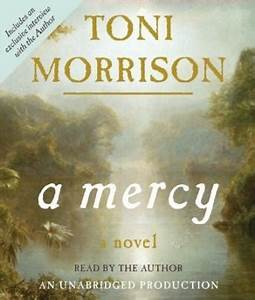 Listen to A Mercy by Toni Morrison at Audiobooks.com