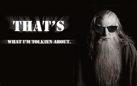 gandalf quotes funny the lord of the rings tolkien hd