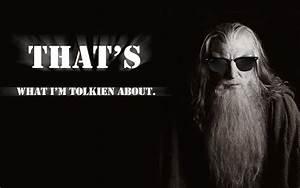 The Humor of Ga... Gandalf Wizard Quotes