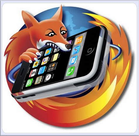 firefox mobile won t be available on iphone and android gsmdome