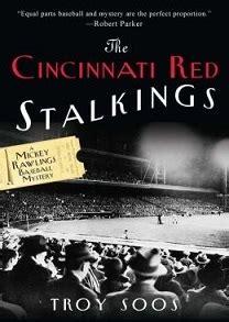 cincinnati red stalkings  troy soos reviews discussion bookclubs lists